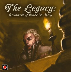 The Legacy: Testament of Duke de Crecy