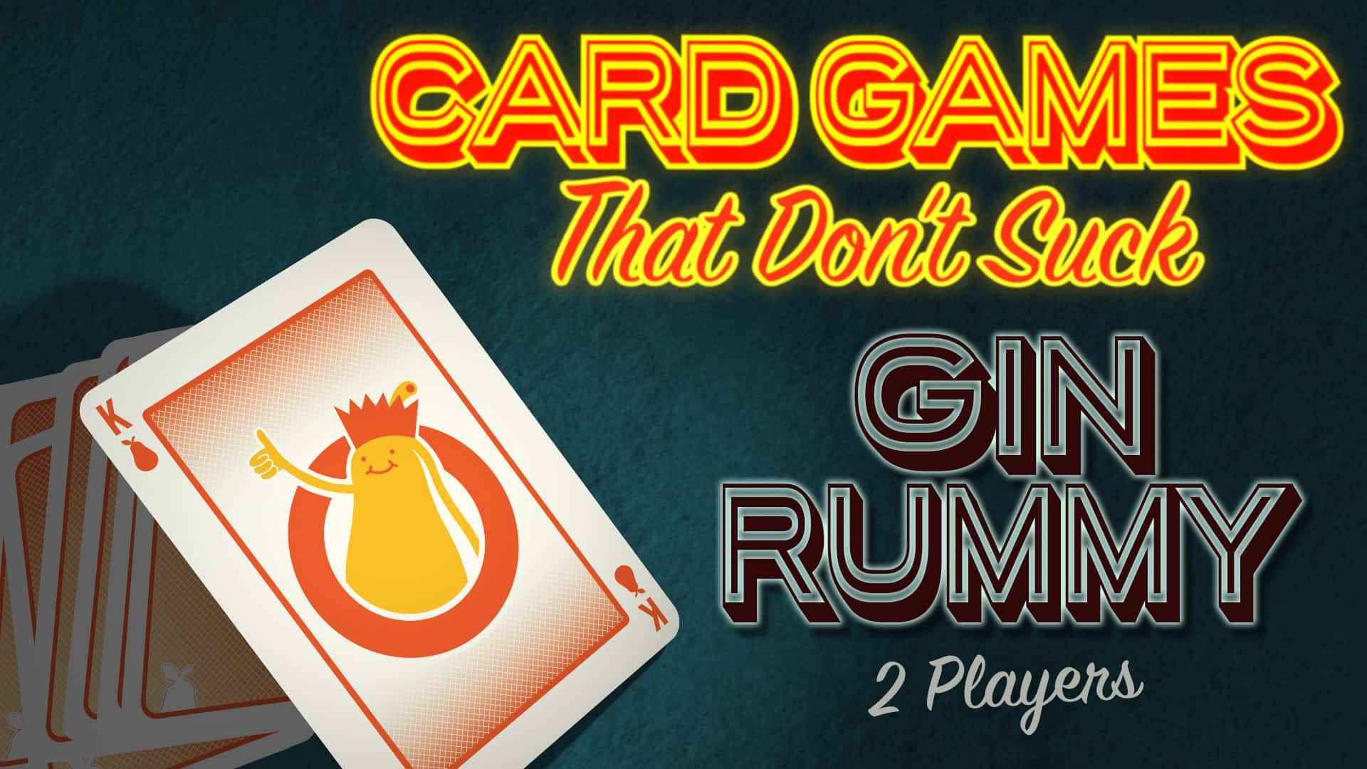 Card Games That Don T Suck Gin Rummy Shut Up Sit Down,Pork Chops In The Oven Temp